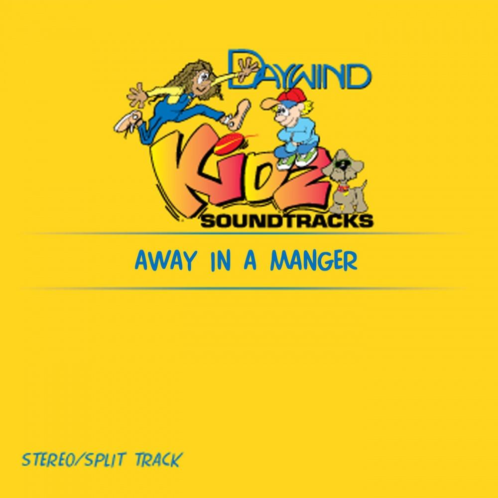 Away in a manger kidz christian accompaniment tracks daywind com