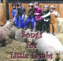 Songs for Little Lambs