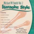 Karaoke Style: Michael W. Smith, Vol. 2