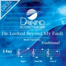 He Looked Beyond My Fault image