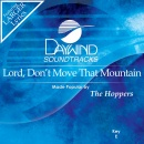 Lord, Don't Move That Mountain image