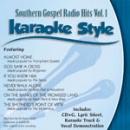 Karaoke Style: Southern Gospel Radio Hits, Vol. 1