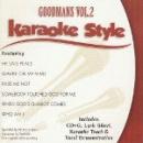 Karaoke Style: Goodmans, Vol. 2