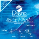 Holy Spirit Thou Art Welcome In This Place