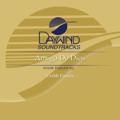 Amigo De Dios (Friend of God)