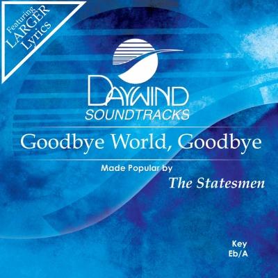 Goodbye World Goodbye