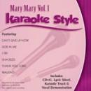 Karaoke Style: Mary Mary, Vol. 1