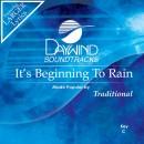 It's Beginning To Rain
