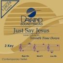Just Say Jesus (Original)