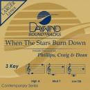 When The Stars Burn Down