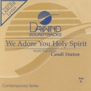We Adore You Holy Spirit