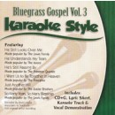 Karaoke Style: Bluegrass Gospel, Vol. 3